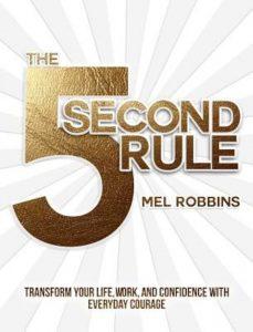 5 second rules - 5 secunde pentru o viata implinita - carte Mel Robbins